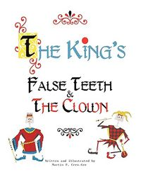 The King's False Teeth & the Clown