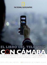 National Geographic El Libro De Telifonos Celular Con Camara