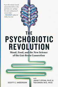 The Psychobiotic Revolution
