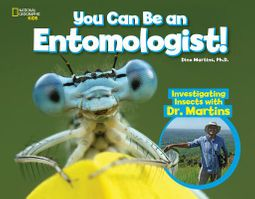 You Can Be an Entomologist