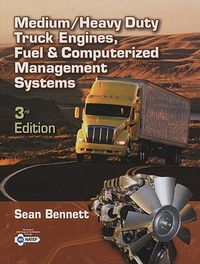 Medium/Heavy Duty Truck Engines, Fuels & Computerized Management Systems