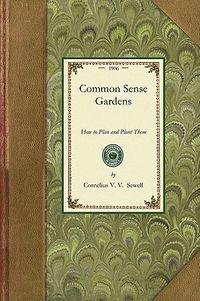 Common Sense Gardens