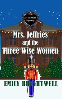 Mrs. Jeffries and the Three Wise Women