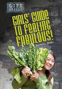 Girls' Guide to Feeling Fabulous!