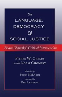 On Language, Democracy, and Social Justice