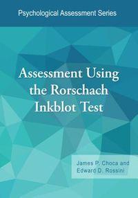 Assessment Using the Rorschach Inkblot Test