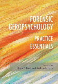 Forensic Geropsychology