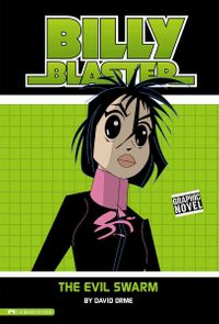 Billy Blaster: the Evil Swarm