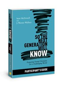 So the Next Generation Will Know Participant's Guide