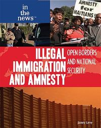 Illegal Immigration and Amnesty