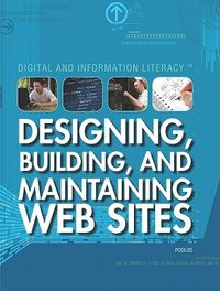Designing, Building, and Maintaining Web Sites