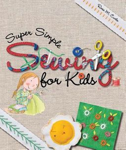 Super Simple Sewing for Kids