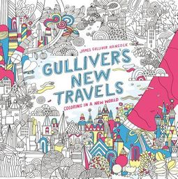 Gulliver's New Travels Adult Coloring Book