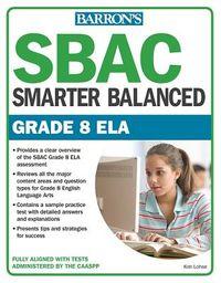 SBAC / Smarter Balanced Grade 8 ELA