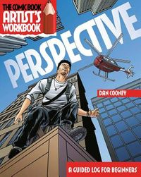 The Comic Book Artist's Workbook - Perspective
