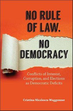 No Rule of Law, No Democracy