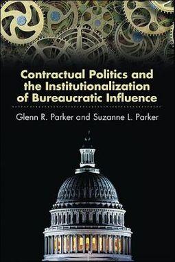 Contractual Politics and the Institutionalization of Bureaucratic Influence