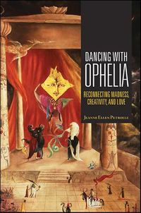 Dancing With Ophelia