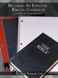 Becoming an Effective Biblical Counselor