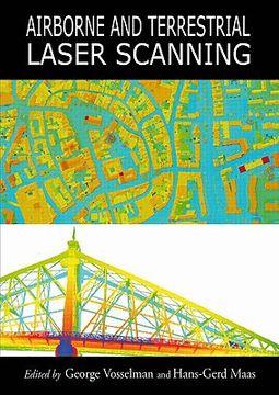 Airborne and Terrestrial Laser Scanning