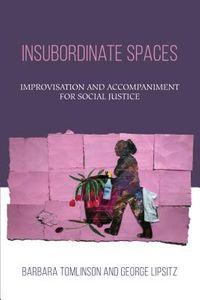 Insubordinate Spaces