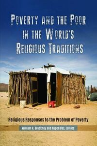 Poverty and the Poor in the World's Religious Traditions