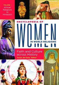Encyclopedia of Women in World Religions
