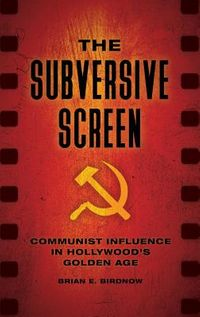 The Subversive Screen