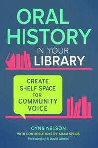 Oral History in Your Library