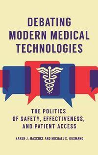 Debating Modern Medical Technologies