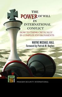 The Power of Will in International Conflict