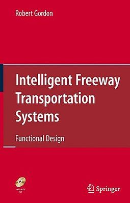 Intelligent Freeway Transportation Systems