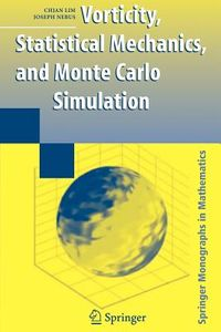 Vorticity, Statistical Mechanics, and Monte Carlo Simulation