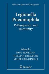 Legionella Pneumophila: Pathogenesis and Immunity