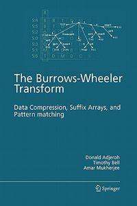 The Burrows-wheeler Transform