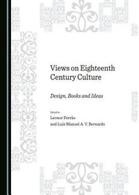 Views on Eighteenth Century Culture