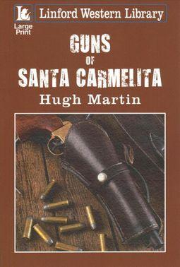 Guns of Santa Carmelita