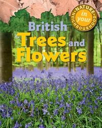 British Trees and Flowers