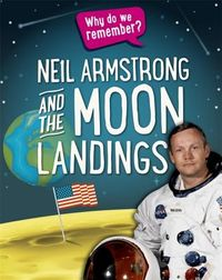 Neil Armstrong and the Moon Landings