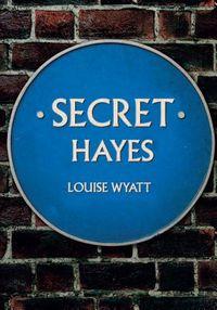 Secret Hayes