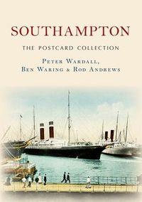Southampton the Postcard Collection