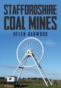 Staffordshire Coal Mines