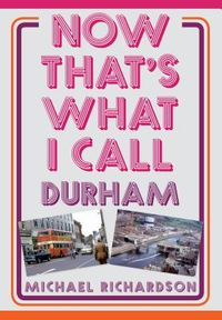 Now That's What I Call Durham
