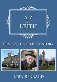 A-z of Leith