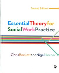 Essential Theory for Social Work Practice