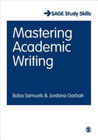 Mastering Academic Writing