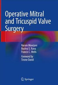 Operative Mitral and Tricuspid Valve Surgery