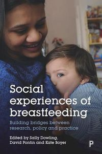Social Experiences of Breastfeeding