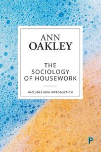The Sociology of Housework