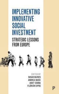 Implementing Innovative Social Investment